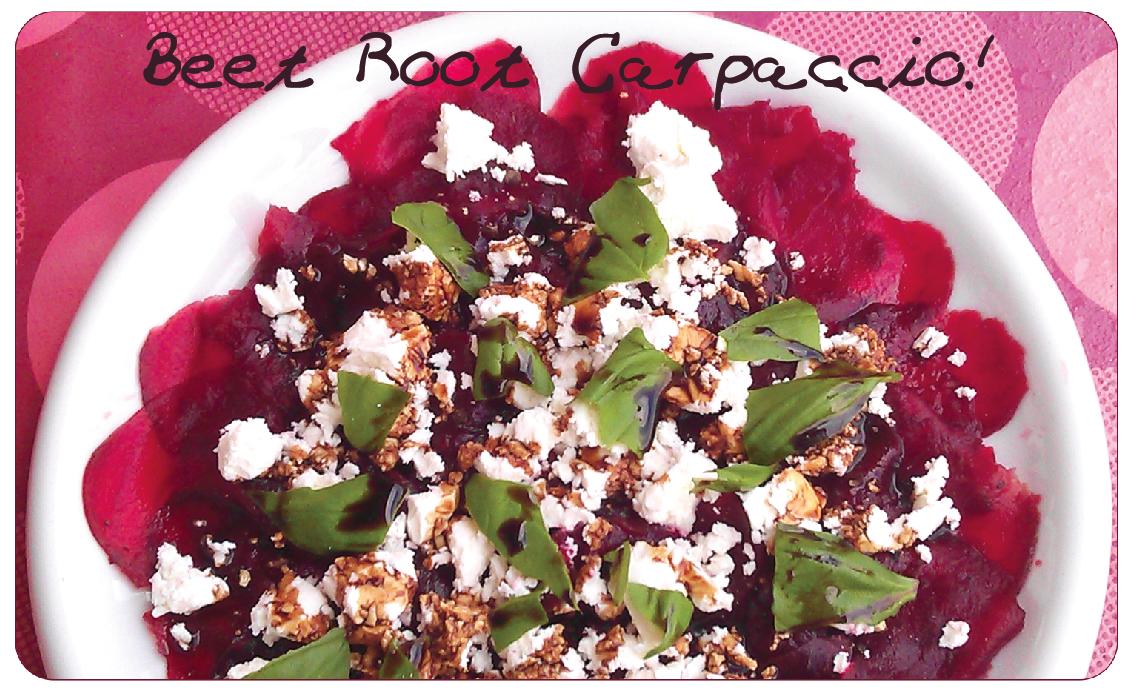 Beet root carpaccio
